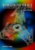 Cheiros Handlesekunst für Alle: Mit neuen und bisher unveröffentlichten Erkenntnissen über die...