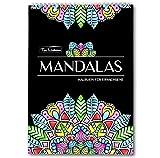 Mandala Malbuch für Erwachsene: 30 wunderschöne Mandalas auf schwarzem Hintergrund - Ausmalbuch mit Spiralbindung & perforierten, einseitig bedruckten Seiten, hochwertiges & dickes A4 Künstlerpapier